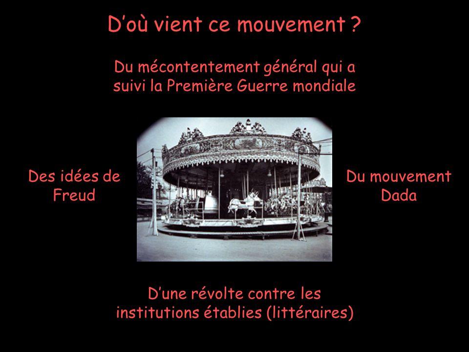 Pascale Descent Serge Pepin 9 Dune révolte contre les institutions établies (littéraires) Doù vient ce mouvement ? Du mécontentement général qui a sui