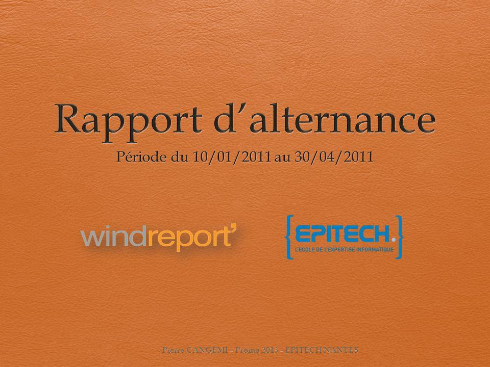 Qui est Windreport? Pierre CANGEMI - Promo 2013 - EPITECH NANTES