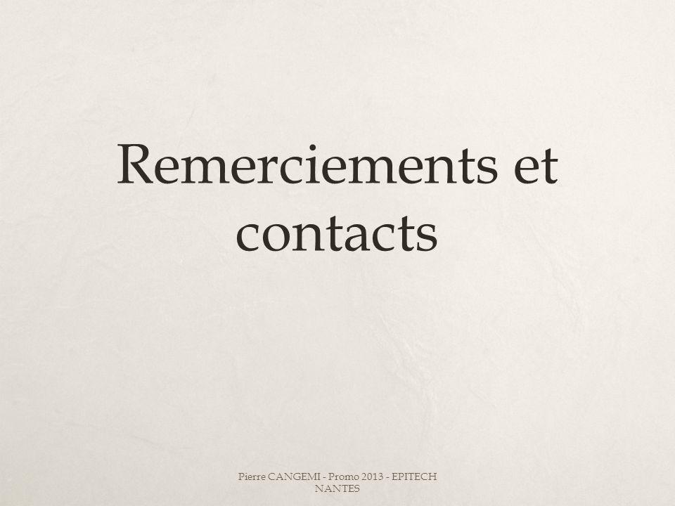 Remerciements et contacts Pierre CANGEMI - Promo 2013 - EPITECH NANTES