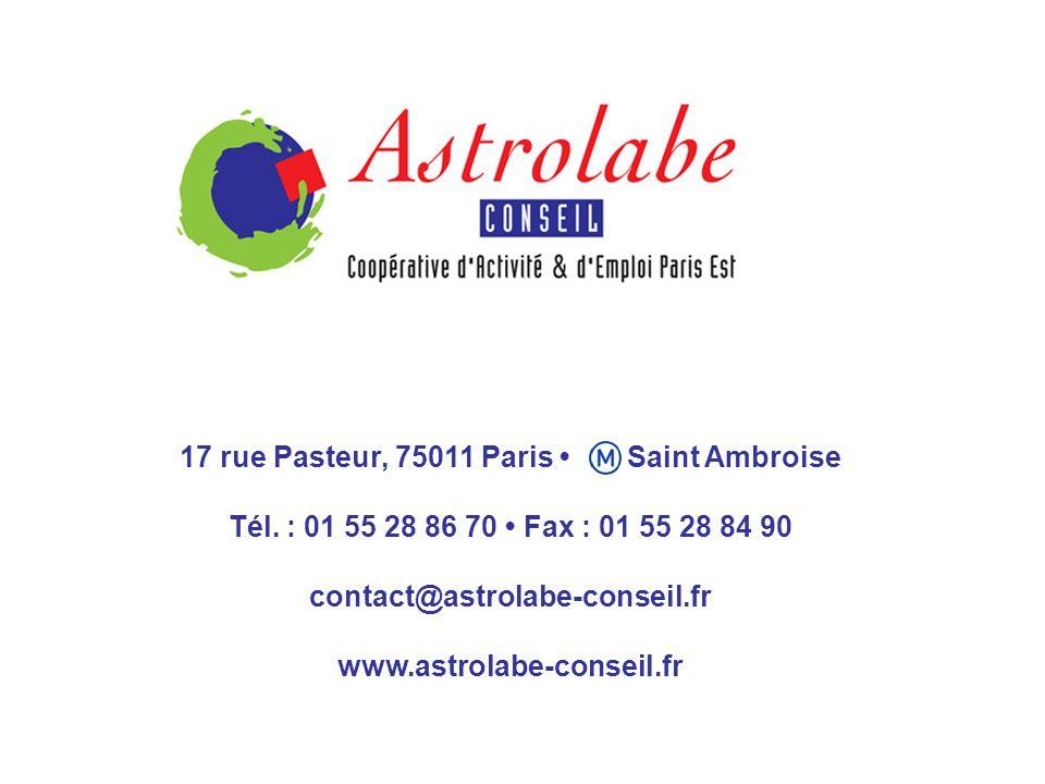 17 rue Pasteur, 75011 Paris Saint Ambroise Tél. : 01 55 28 86 70 Fax : 01 55 28 84 90 contact@astrolabe-conseil.fr www.astrolabe-conseil.fr