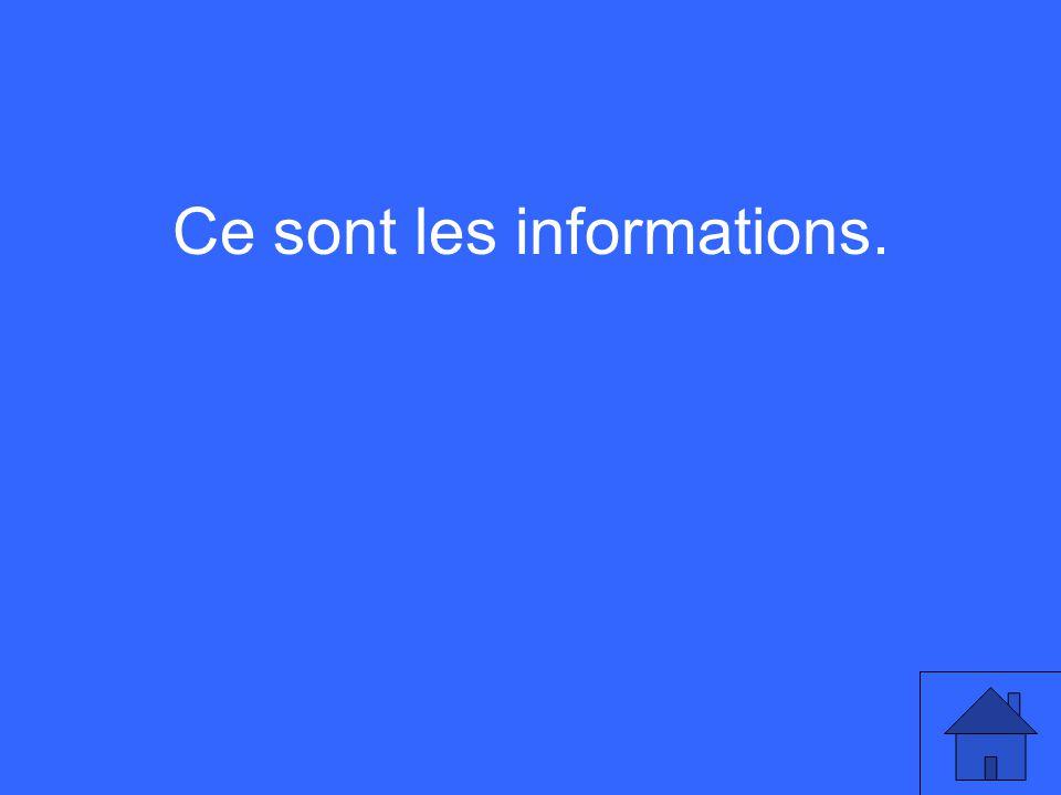 Ce sont les informations.