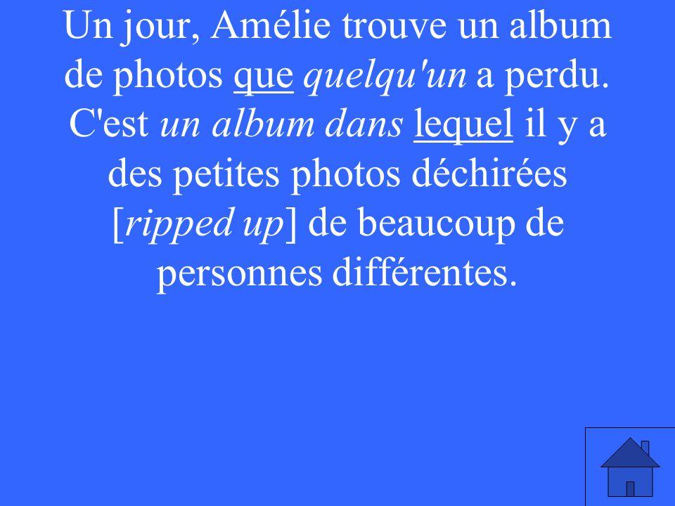 Un jour, Amélie trouve un album de photos que quelqu un a perdu.