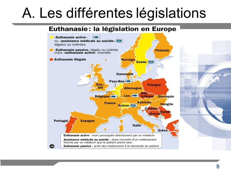 9 A. Les différentes législations
