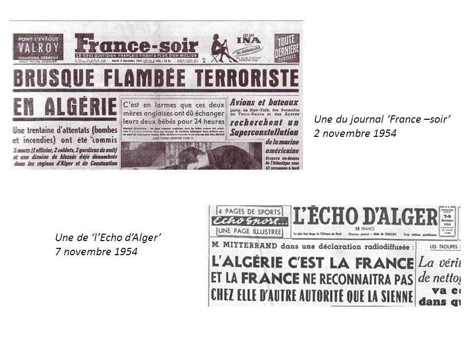 Une du journal France –soir 2 novembre 1954 Une de lEcho dAlger 7 novembre 1954