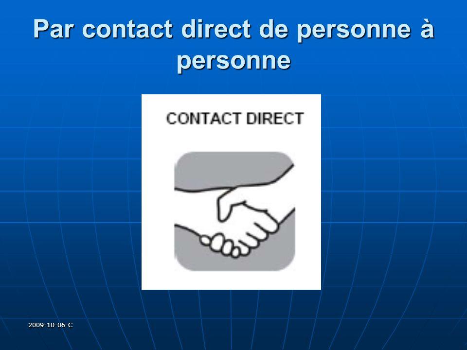 2009-10-06-C Par contact direct de personne à personne