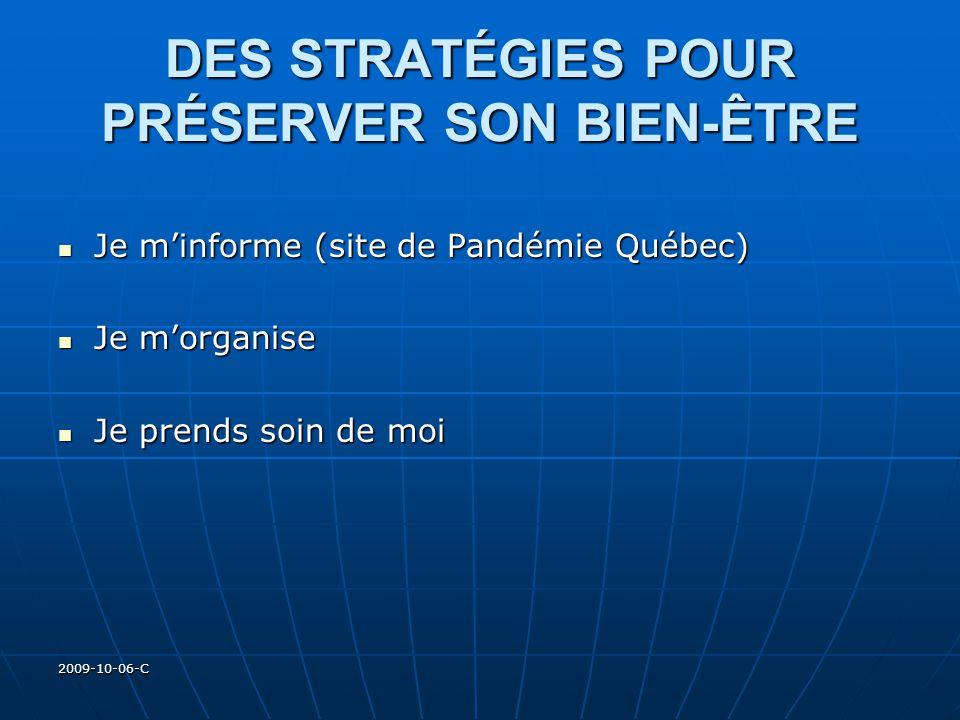 2009-10-06-C DES STRATÉGIES POUR PRÉSERVER SON BIEN-ÊTRE Je minforme (site de Pandémie Québec) Je minforme (site de Pandémie Québec) Je morganise Je m