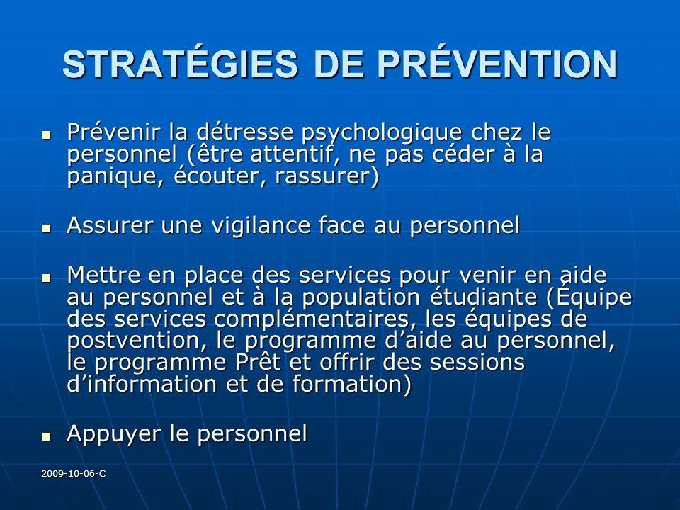 2009-10-06-C STRATÉGIES DE PRÉVENTION Prévenir la détresse psychologique chez le personnel (être attentif, ne pas céder à la panique, écouter, rassure