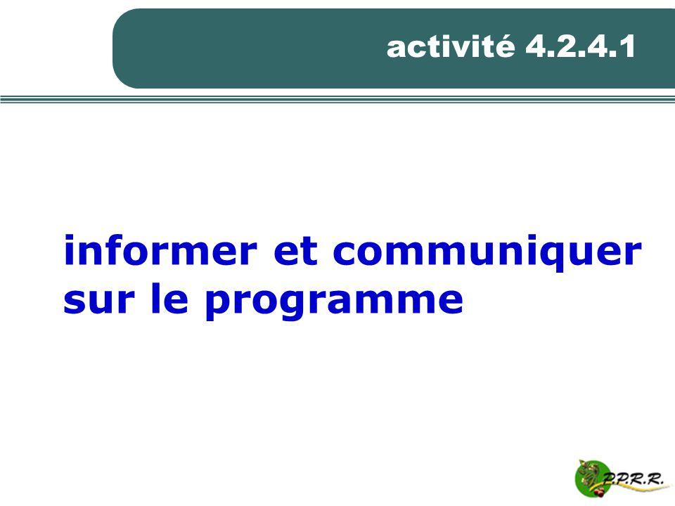 activité 4.2.4.1 informer et communiquer sur le programme