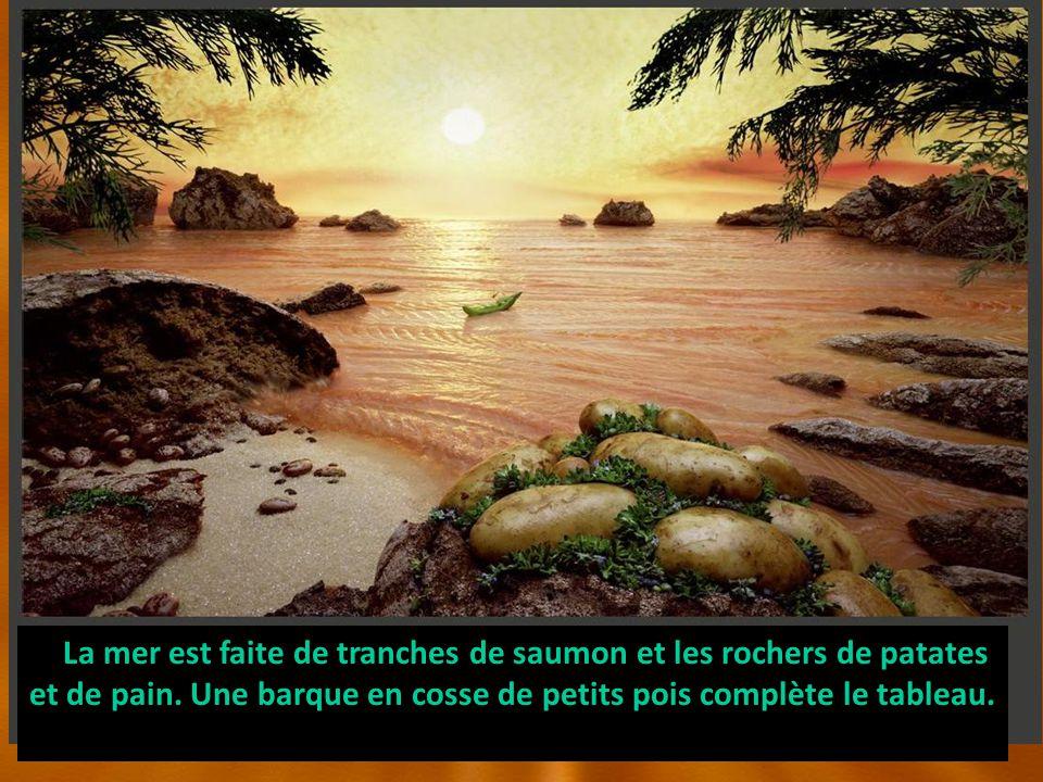 La mer est faite de tranches de saumon et les rochers de patates et de pain. Une barque en cosse de petits pois complète le tableau.
