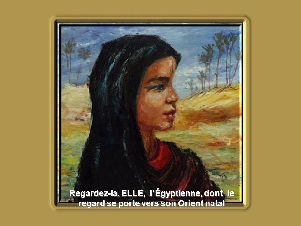 Regardez-la, ELLE, lÉgyptienne, lexpatriée .