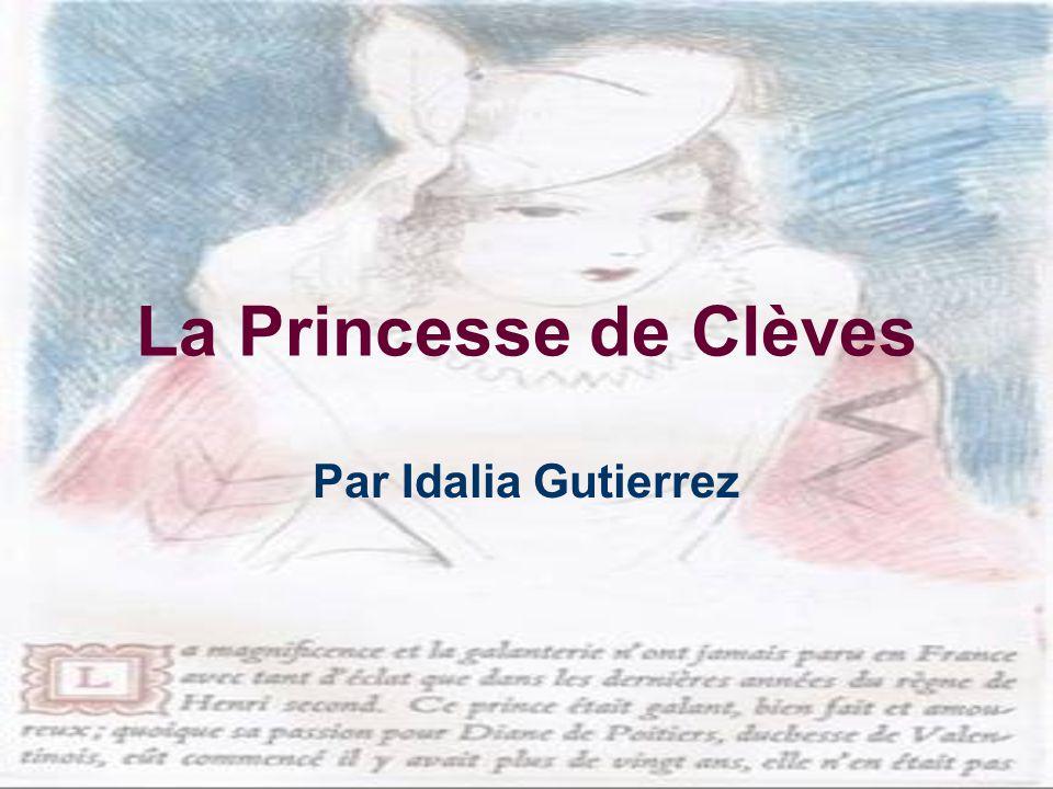 La Princesse de Clèves Par Idalia Gutierrez