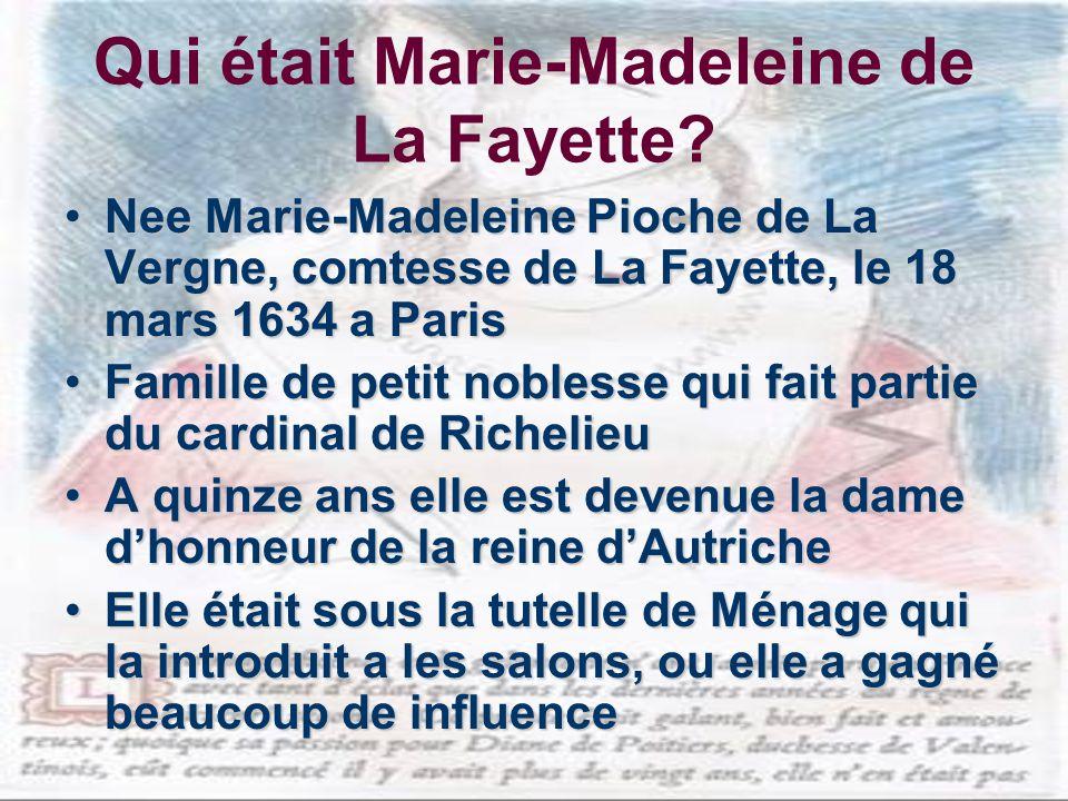 Qui était Marie-Madeleine de La Fayette.