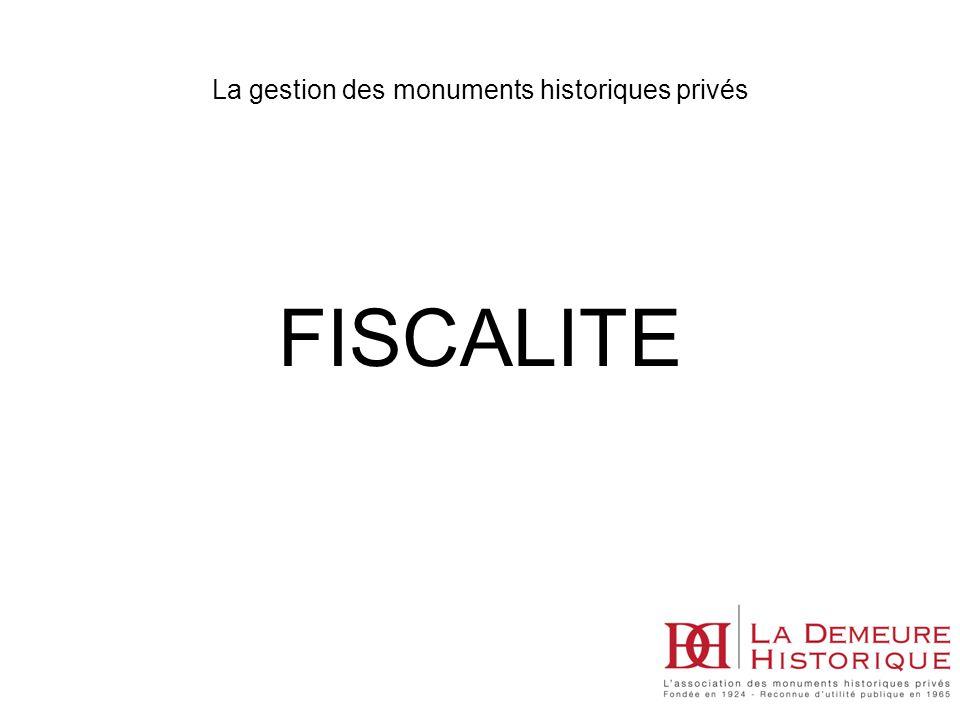 La gestion des monuments historiques privés FISCALITE