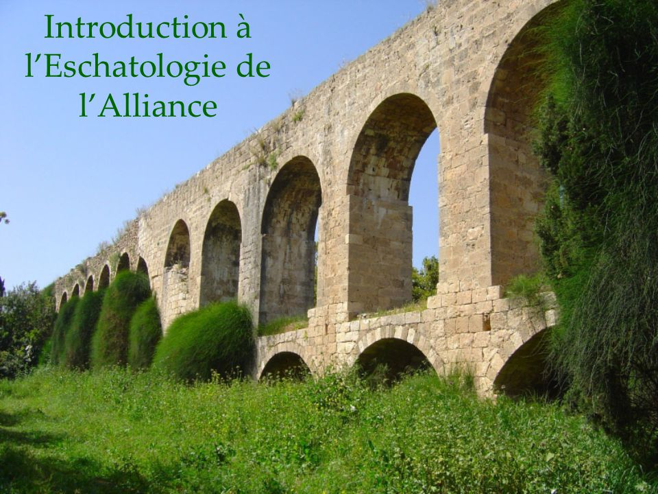 Introduction à lEschatologie de lAlliance