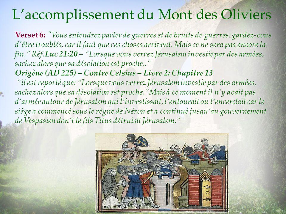 Laccomplissement du Mont des Oliviers Verset 6: