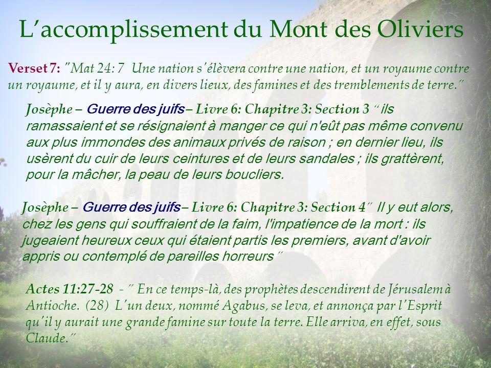 Laccomplissement du Mont des Oliviers Josèphe – Guerre des juifs – Livre 6: Chapitre 3: Section 3 ils ramassaient et se résignaient à manger ce qui n'