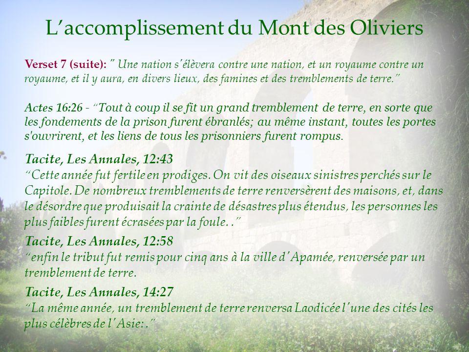 Laccomplissement du Mont des Oliviers Verset 7 (suite):