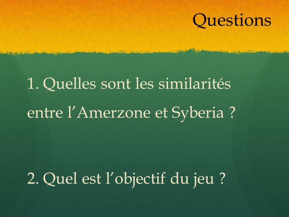 1. Quelles sont les similarités entre lAmerzone et Syberia ? 2. Quel est lobjectif du jeu ? Questions