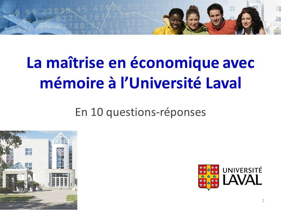 La maîtrise en économique avec mémoire à lUniversité Laval En 10 questions-réponses 1