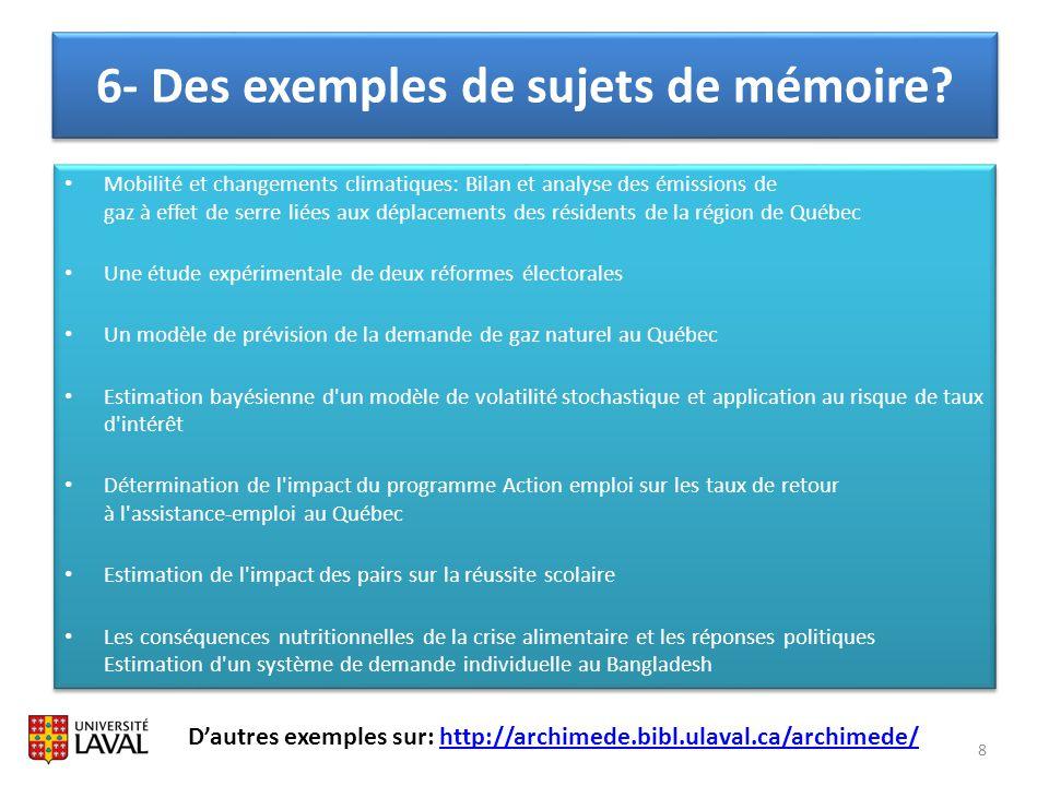 6- Des exemples de sujets de mémoire? 8 Mobilité et changements climatiques: Bilan et analyse des émissions de gaz à effet de serre liées aux déplacem