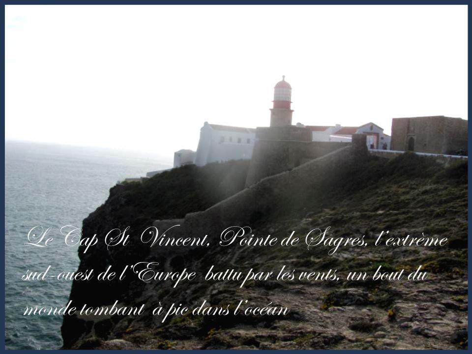 Le Cap St Vincent, Pointe de Sagres, lextrème sud-ouest de lEurope battu par les vents, un bout du monde tombant à pic dans locéan