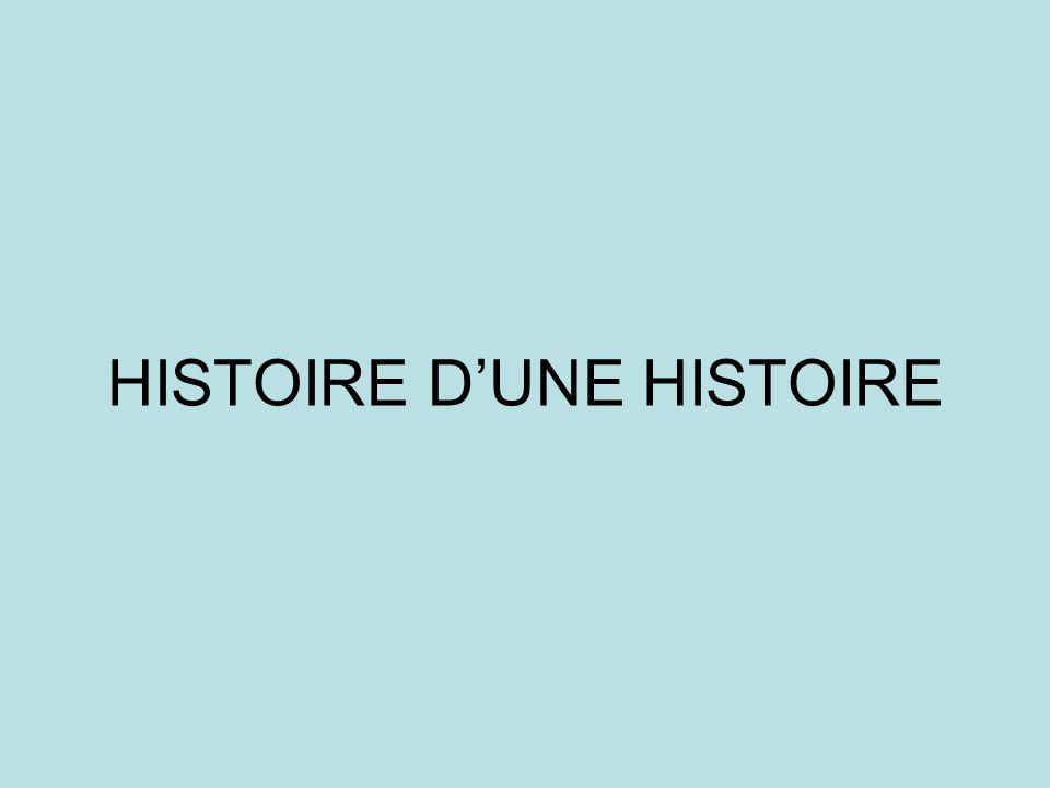 HISTOIRE DUNE HISTOIRE