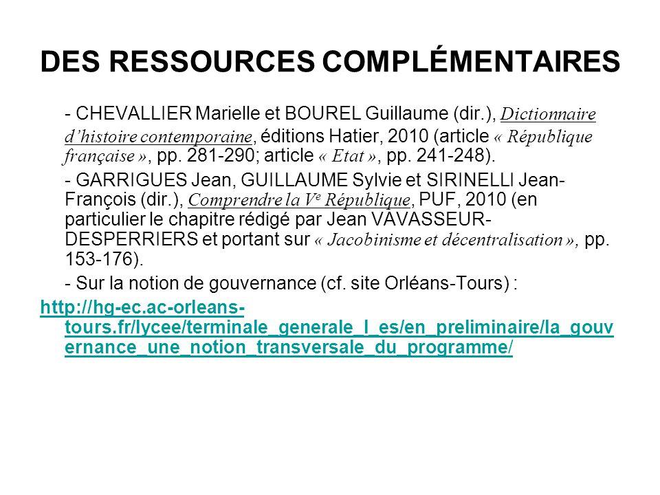 DES RESSOURCES COMPLÉMENTAIRES - CHEVALLIER Marielle et BOUREL Guillaume (dir.), Dictionnaire dhistoire contemporaine, éditions Hatier, 2010 (article