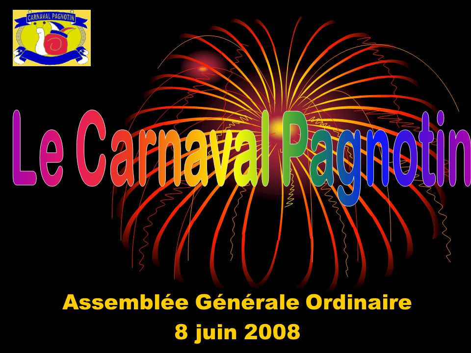 Assemblée Générale Ordinaire 8 juin 2008