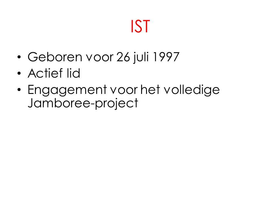 IST Geboren voor 26 juli 1997 Actief lid Engagement voor het volledige Jamboree-project