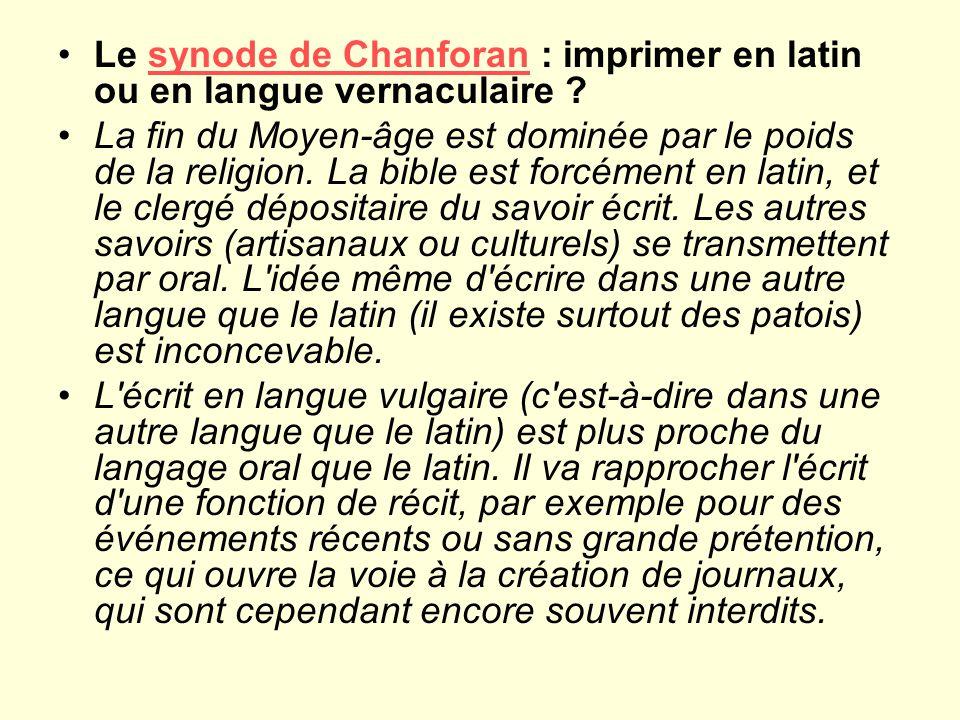 Le synode de Chanforan : imprimer en latin ou en langue vernaculaire ?synode de Chanforan La fin du Moyen-âge est dominée par le poids de la religion.