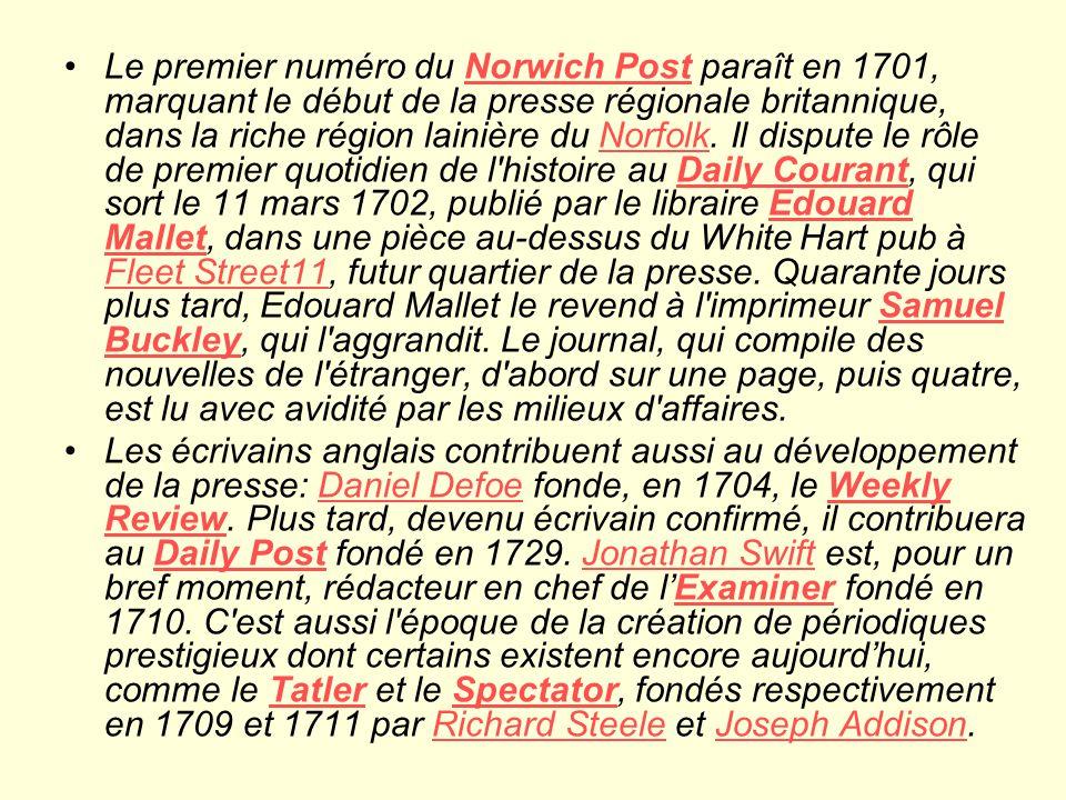 Le premier numéro du Norwich Post paraît en 1701, marquant le début de la presse régionale britannique, dans la riche région lainière du Norfolk.