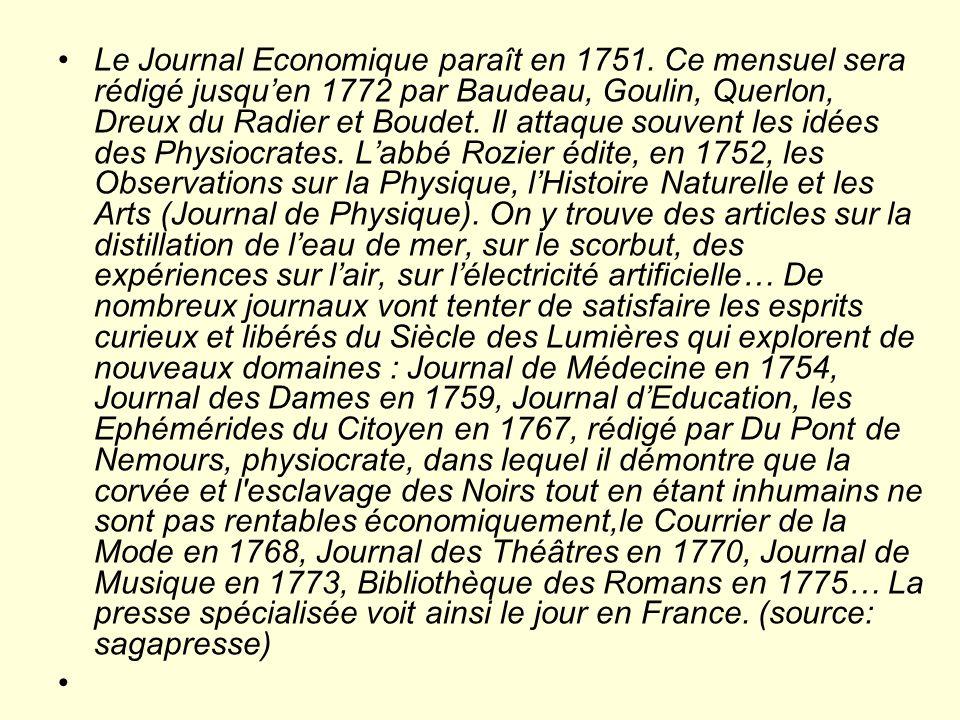 Le Journal Economique paraît en 1751.