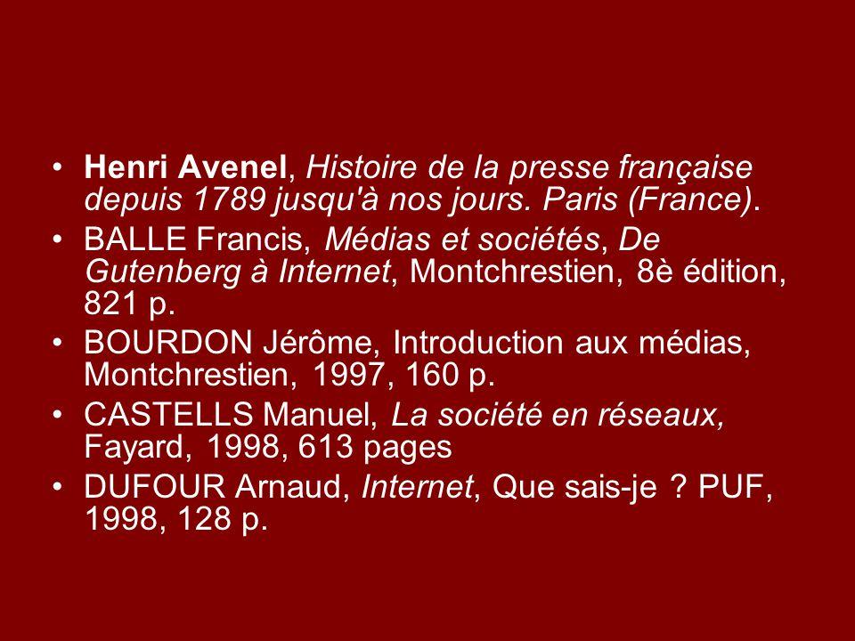 Henri Avenel, Histoire de la presse française depuis 1789 jusqu à nos jours.
