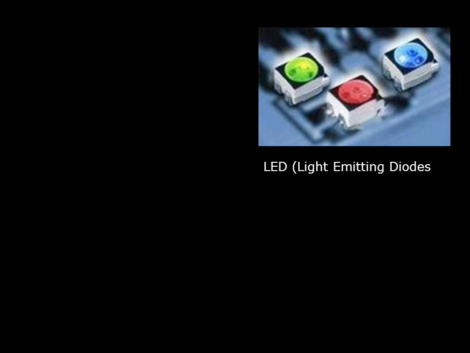 LED (Light Emitting Diodes)