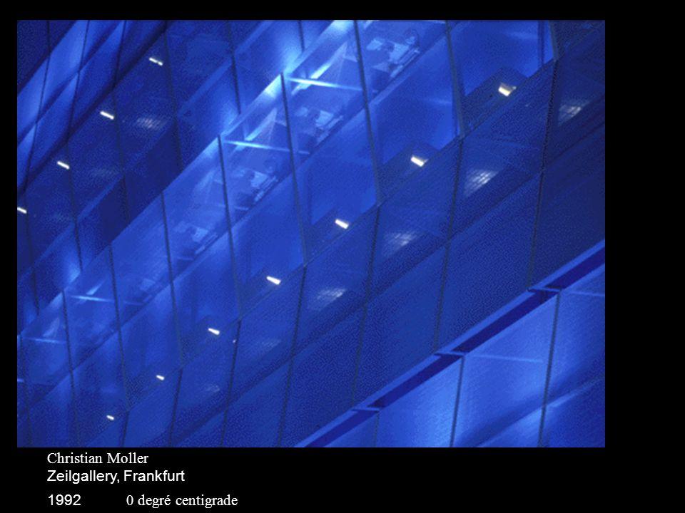 Christian Moller Zeilgallery, Frankfurt 1992 8 degrés centigrades