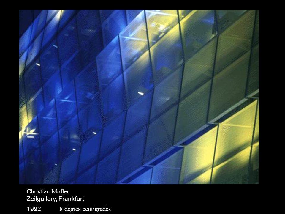 Christian Moller Zeilgallery, Frankfurt 1992 18 degrés centigrades