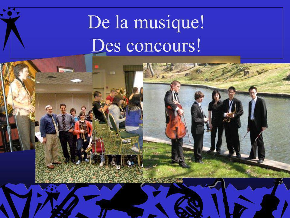 De la musique! Des concours!