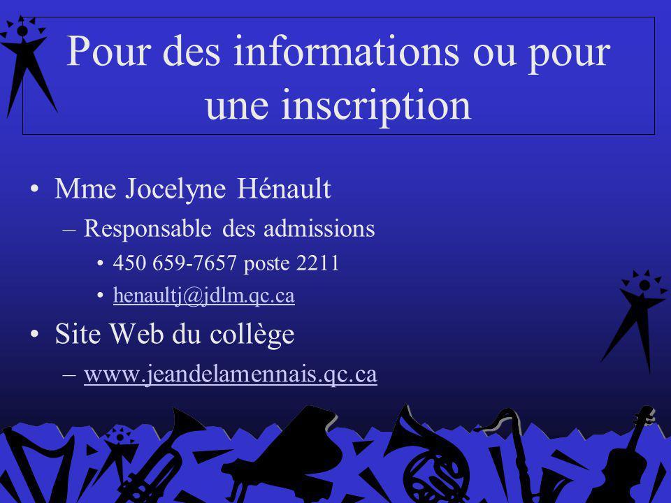 Pour des informations ou pour une inscription Mme Jocelyne Hénault –Responsable des admissions 450 659-7657 poste 2211 henaultj@jdlm.qc.ca Site Web du collège –www.jeandelamennais.qc.cawww.jeandelamennais.qc.ca