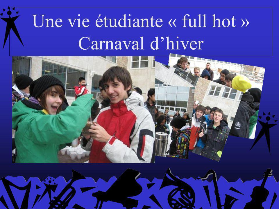 Une vie étudiante « full hot » Carnaval dhiver