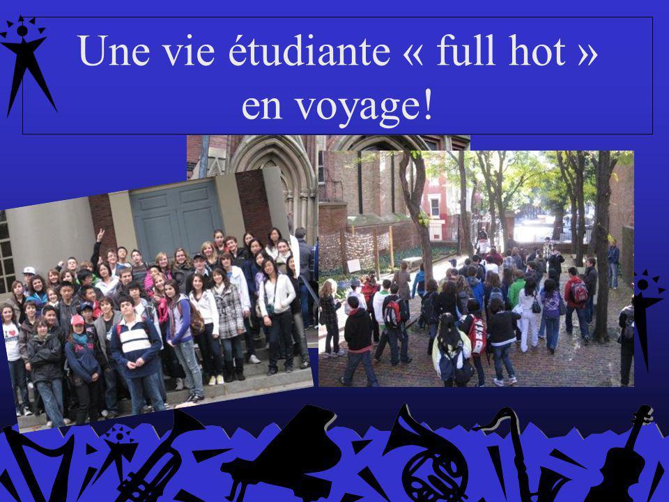 Une vie étudiante « full hot » en voyage!