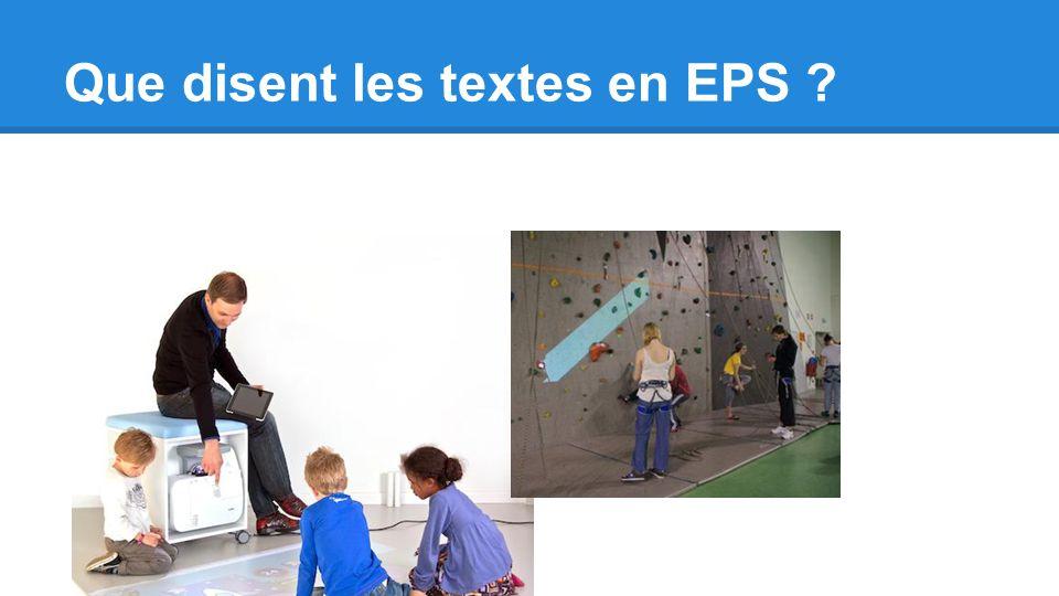 Que disent les textes en EPS ?