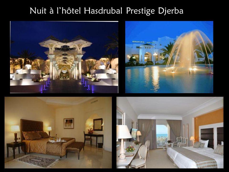 Nuit à lhôtel Hasdrubal Prestige Djerba
