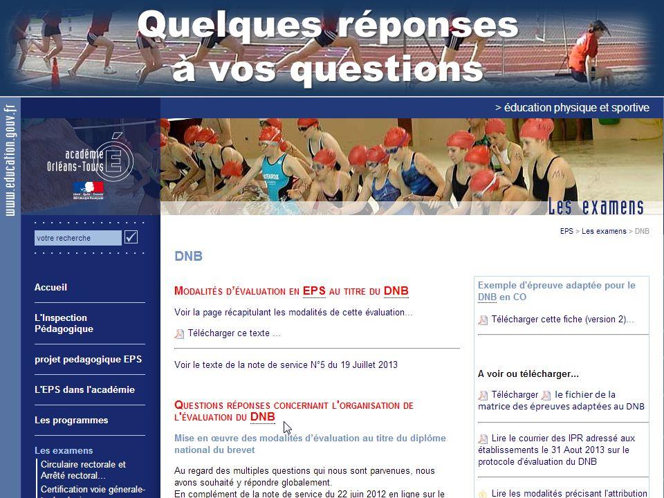 Quelques réponses à vos questions Une ressource : La rubrique « Questions / Réponses » de notre site académique EPS.