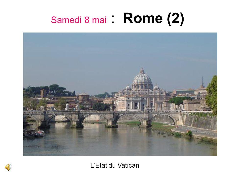 Samedi 8 mai : Rome (2) LEtat du Vatican
