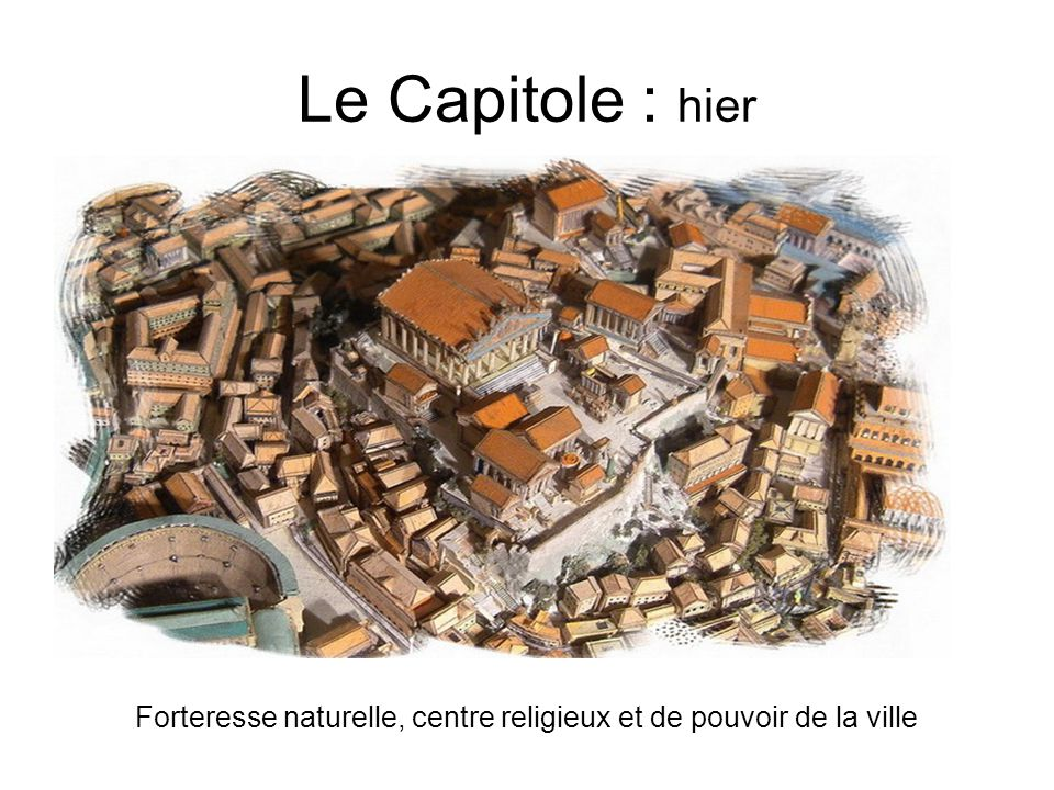 Le Capitole : aujourdhui Mairie de Rome