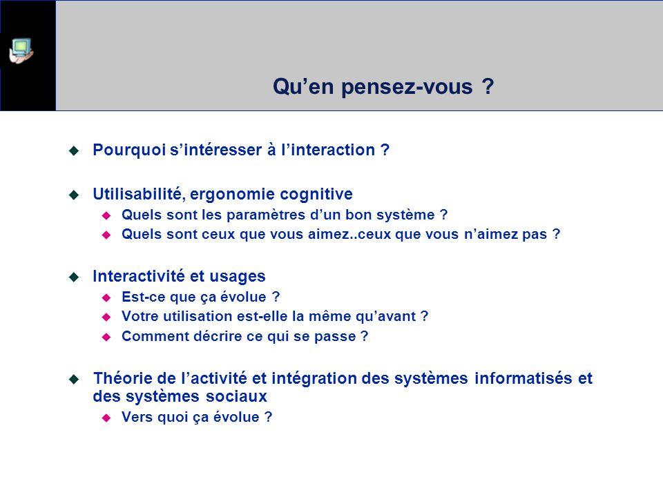 Ergonomie, Utilisabilité, théories de laction Interactions Humain-Ordinateur Interfaces Jeux Interactions intelligentes Évaluation auprès des usagers