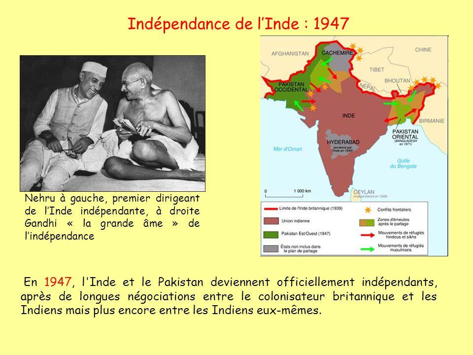 Indépendance de lInde : 1947 En 1947, l'Inde et le Pakistan deviennent officiellement indépendants, après de longues négociations entre le colonisateu