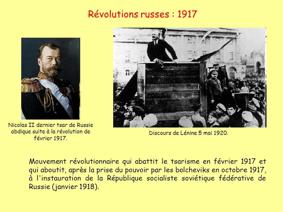 Révolutions russes : 1917 Nicolas II dernier tsar de Russie abdique suite à la révolution de février 1917. Mouvement révolutionnaire qui abattit le ts