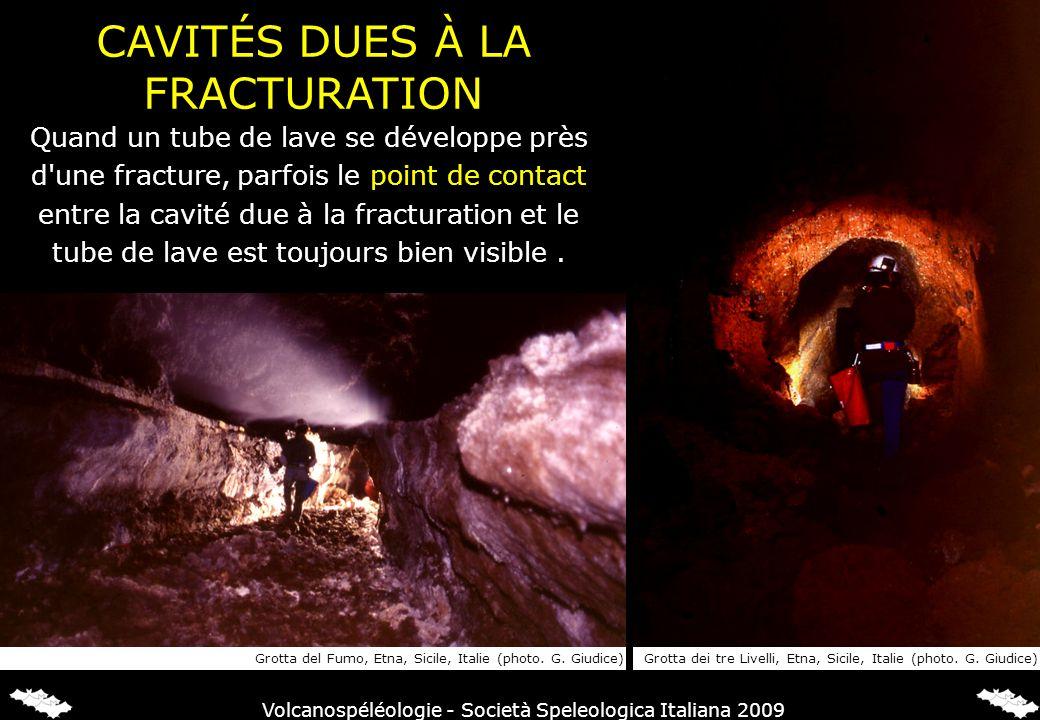 Quand un tube de lave se développe près d'une fracture, parfois le point de contact entre la cavité due à la fracturation et le tube de lave est toujo