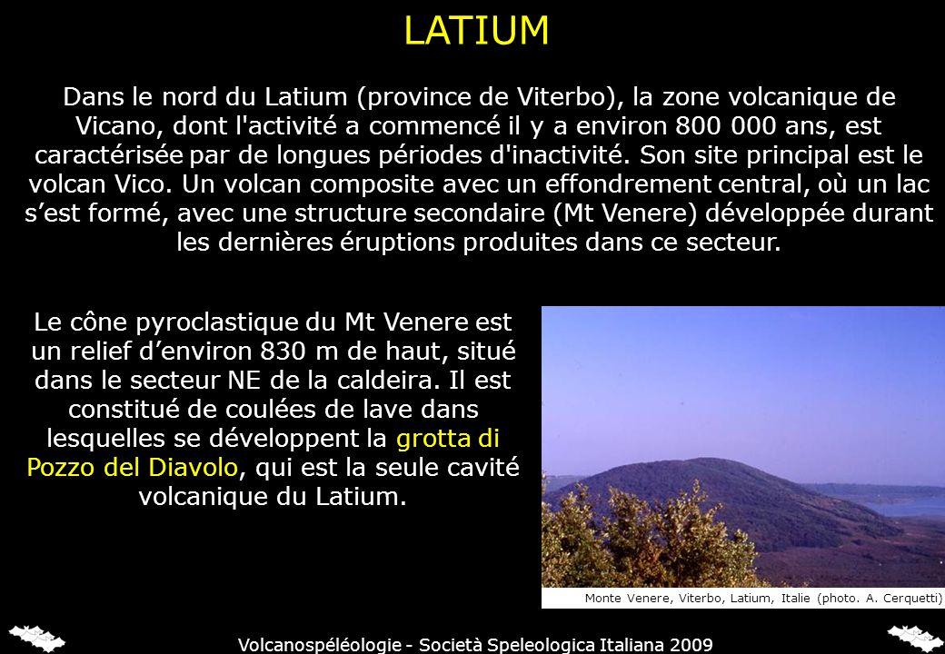 LATIUM Dans le nord du Latium (province de Viterbo), la zone volcanique de Vicano, dont l'activité a commencé il y a environ 800 000 ans, est caractér